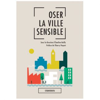 Oser la ville sensible